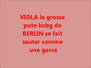 VIOLA LA SALOPE DE BERLIN SAUTEE COMME NE PUTAIN A SPERME
